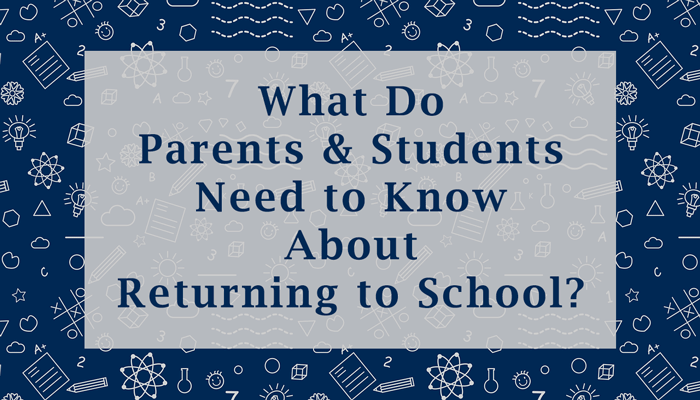 Information on Returning to School
